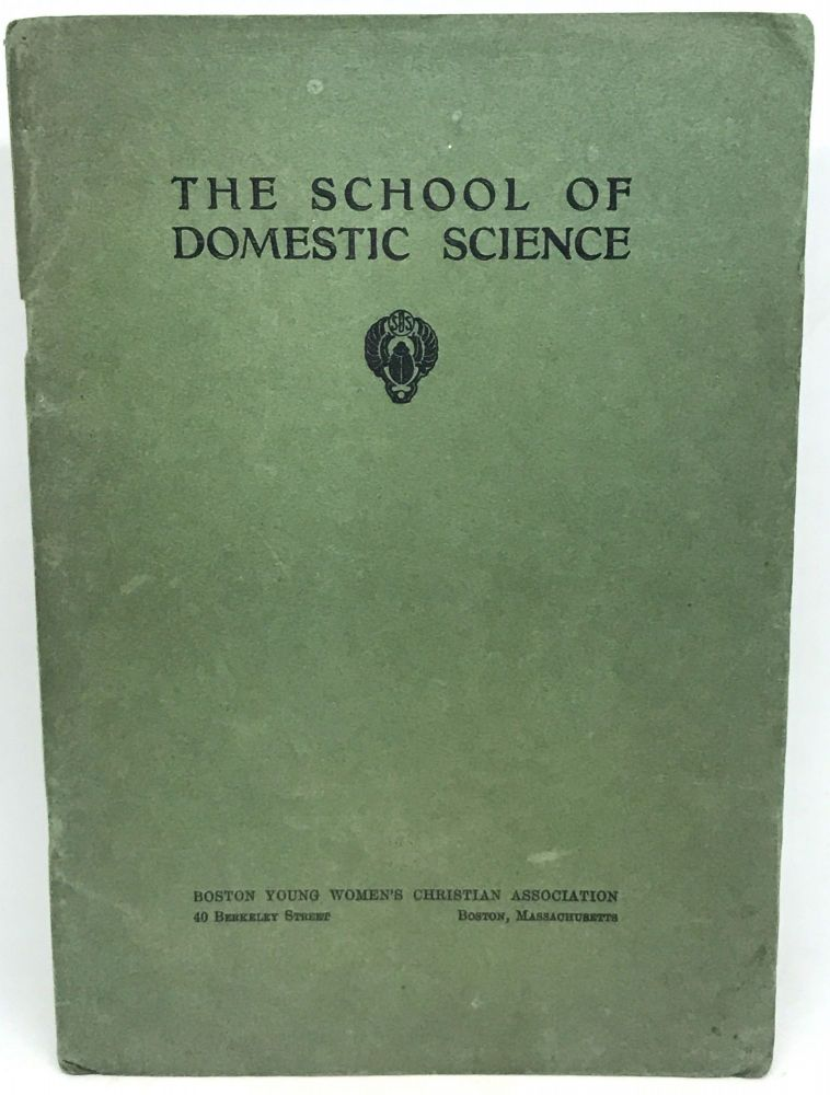 The School of Domestic Science. Boston Young Women's Christian Association.