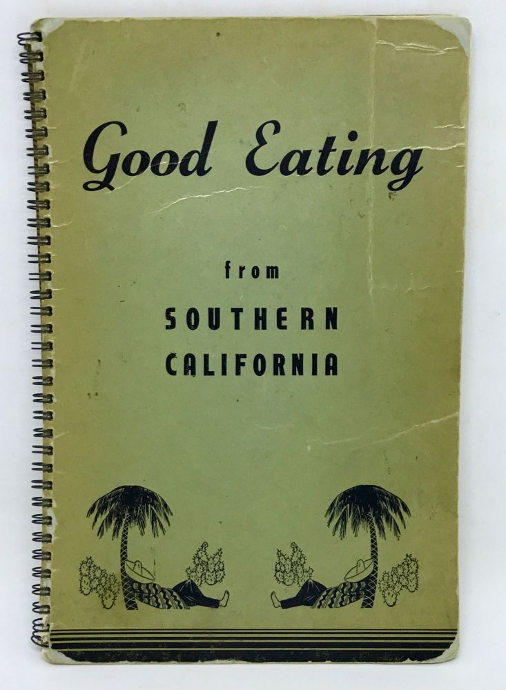 [COMMUNITY COOKBOOK] Hollywood Lutheran Cook Book; Good Eating from Southern California. Compiled, Edited.