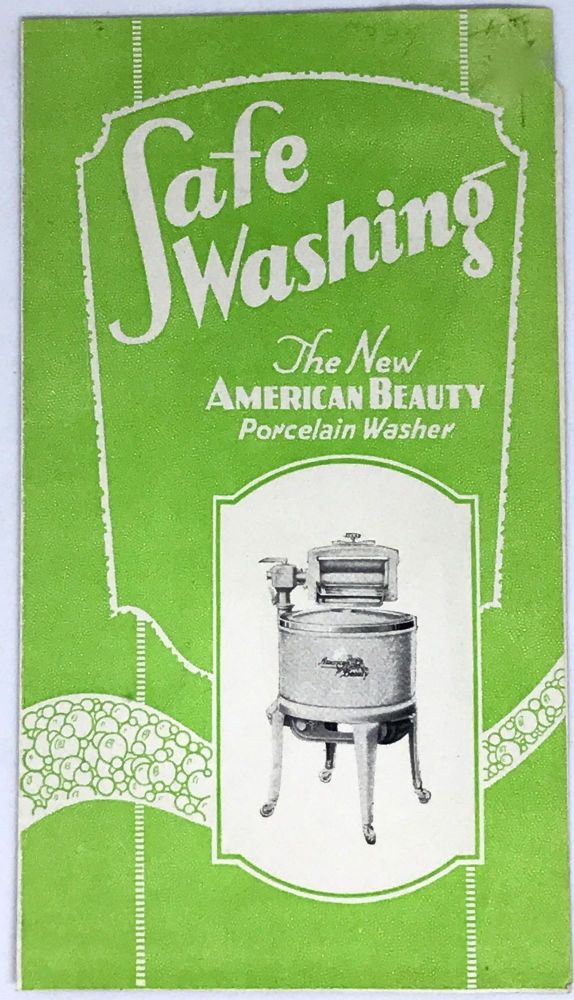 [HOME ECONOMICS] Safe Washing; The New American Beauty Porcelain Washer. Getz Power Washer Co.