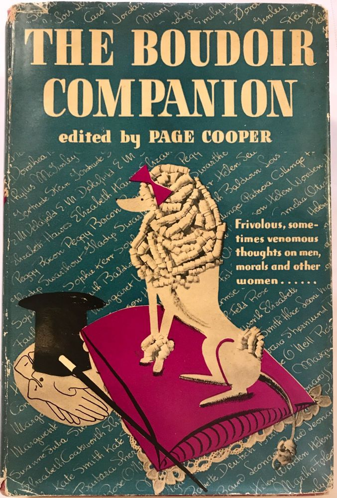 The Boudoir Companion; Frivolous, sometimes venomous thoughts on men, morals and other women. Page Cooper.