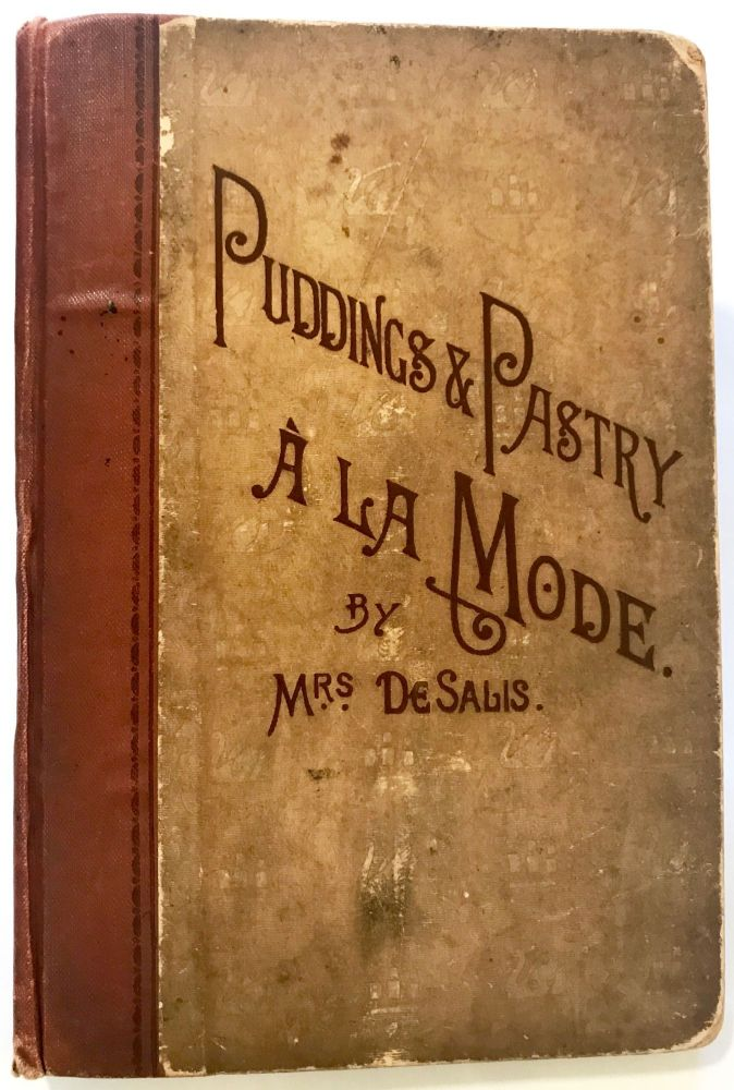Puddings and Pastry; À La Mode. De Salis Mrs.