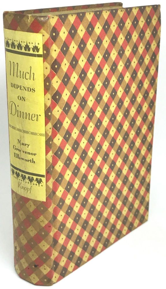 Much Depends on Dinner. Mary Grosvenor Ellsworth.