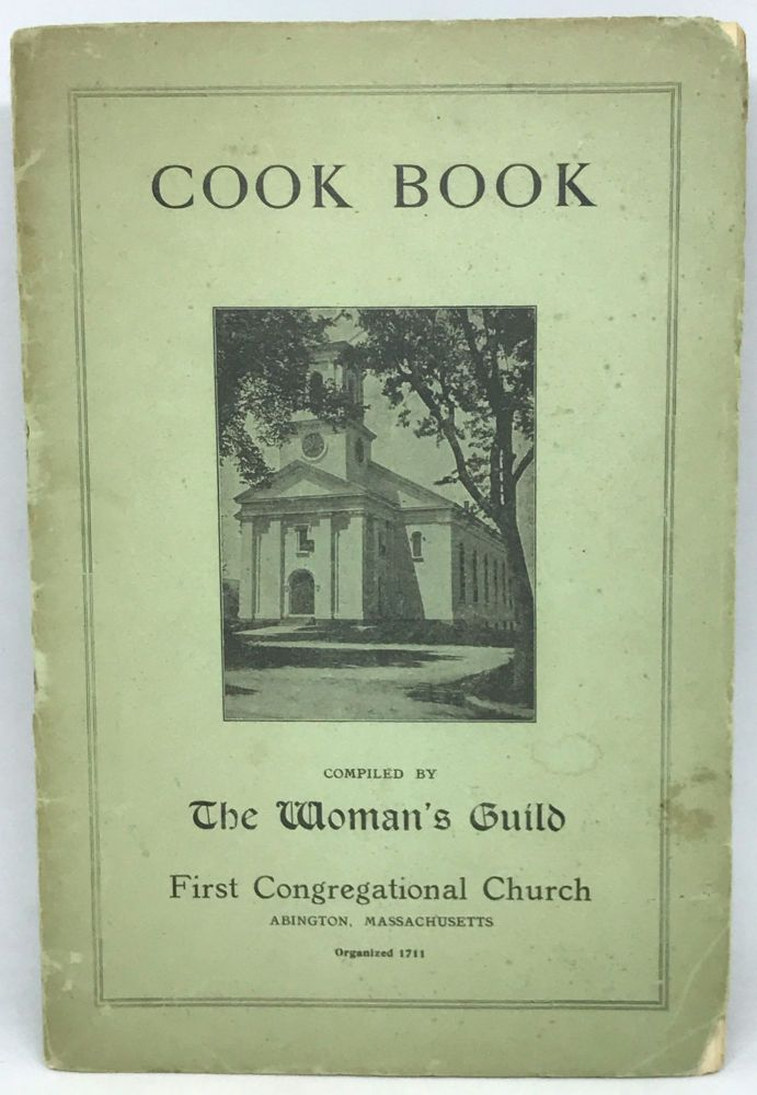 [COMMUNITY COOKBOOK] Cook Book. The Woman's Guild - First Congregational Church.