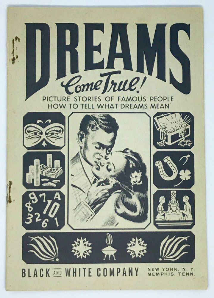 [AFRICAN AMERICAN] [DREAM BOOK] Dreams Come True!; Picture Stories of Famous People How to Tell What Dreams Mean. George L. Lee.