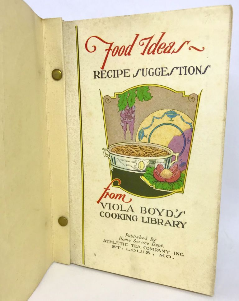 [ST. LOUIS] A New Day Cooking with Viola Boyd; Food Ideas - Recipe Suggestions from Viola Boyd's Cooking Library. Inc Athletic Tea Company.