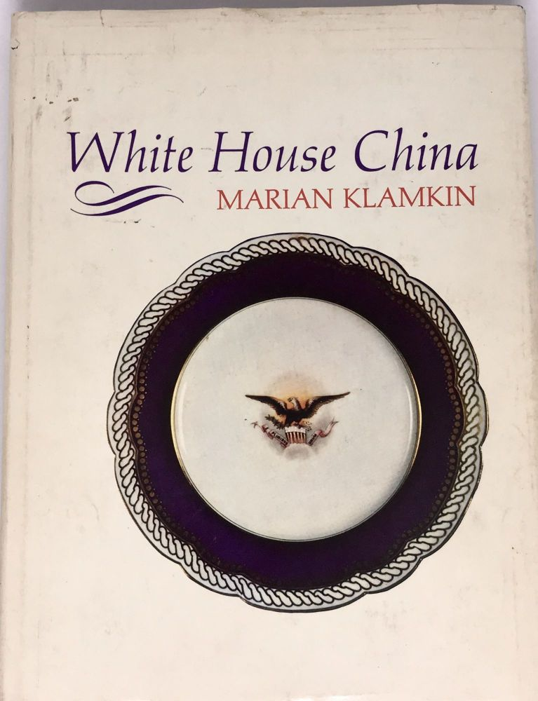 White House China. Marian Klamkin.