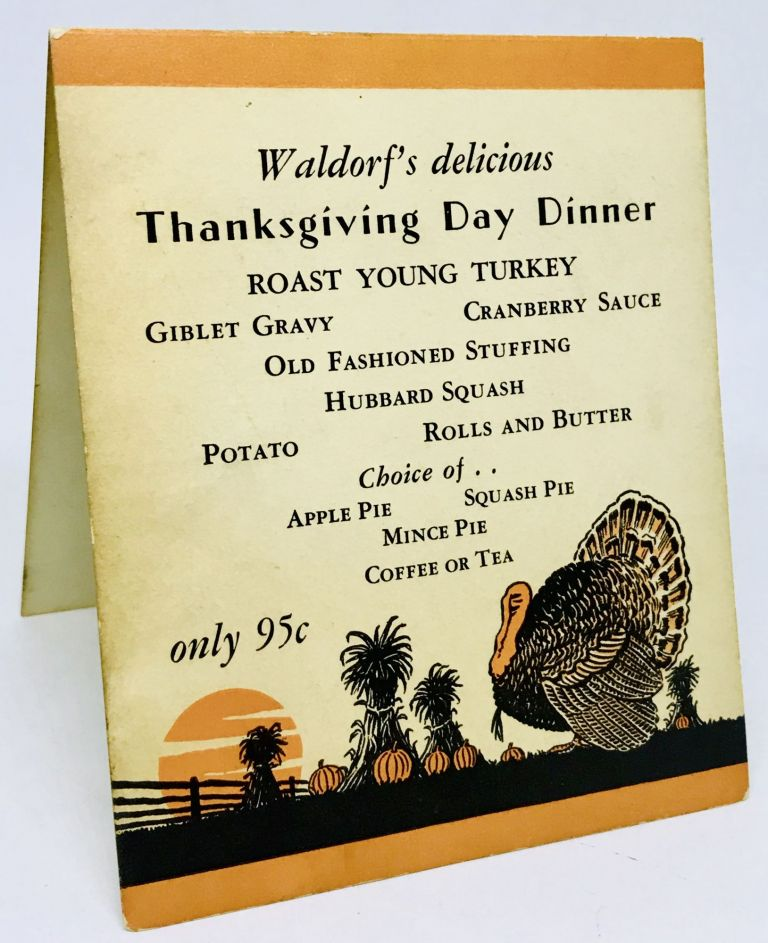 [MENU] Waldorf's delicious Thanksgiving Day Dinner