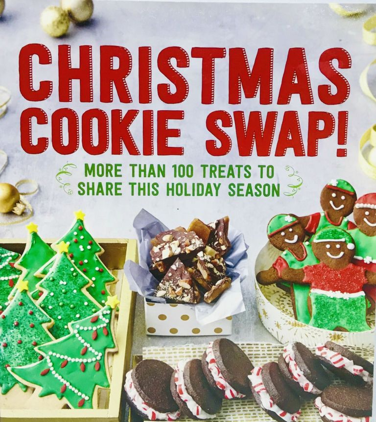 Christmas Cookie Swap!; More than 100 treats to share this Holiday Season