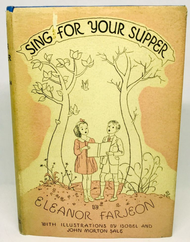 Sing for Your Supper; A Book of Verse for Boys and Girls. Eleanor Farjeon.