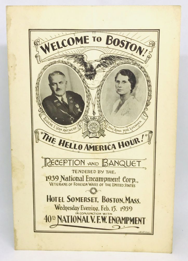 """[MENU] Welcome to Boston! """"The Hello America Hour!""""; 1939 National Encampment Corp. The Veterans of Foreign Wars."""