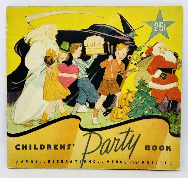 CHILDRENS' Party BOOK; Games .. Decorations Menus and Recipes. Cornelia Staley.