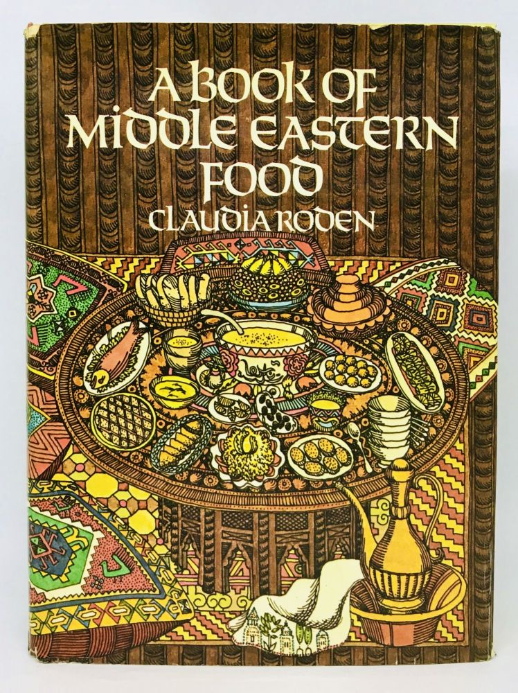 A Book of Middle Eastern Food; Illustrated by Alta Ann Parkins. Claudia Roden.