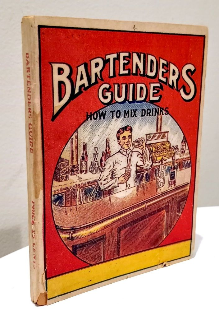 Wehman Bros. Bartenders' Guide - How To Mix Drinks; Two books in one, & Wehman Brothers New Book of Toasts. Wehman Brothers.