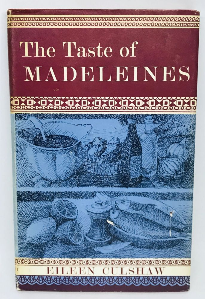 The Taste of Medeleines; With Drawings by Lorien Humphrey. Eileen Culshaw.