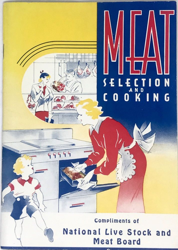 Meat Selection and Cooking