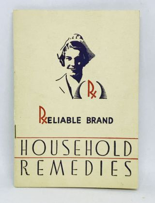 FOOD HISTORY] RELIABLE Household Remedies. McCormick, Co