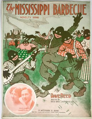 SHEET MUSIC] The Mississippi Barbecue; Novelty Song. Dave Reed