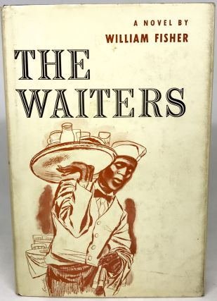 The Waiters. William Fisher