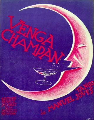 SHEET MUSIC] Venga Champan; Tango. Manuel Joves, Music