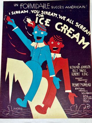 SHEET MUSIC] I Scream, You Scream, We All Scream for Ice Cream; Un FORMIDABLE succes Americain!