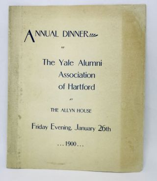 MENU] Annual Dinner of The Yale Alumni Association of Hartford at The Allyn House; Friday...