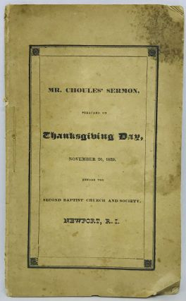 A Sermon, Preached November 26, 1829; [THANKSGIVING] [RHODE ISLAND] Being the DAY OF THANKSGIVING...