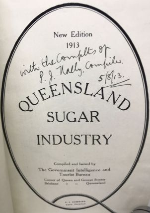 [AUSTRALIA] [SUGAR] Queensland Sugar Industry; New Edition 1913