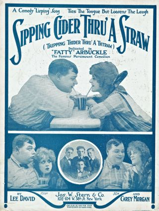 SHEET MUSIC] Sipping Cider Thru A Straw; (Thipping Thider Thru A Thtraw). Carey Morgan, Lee David