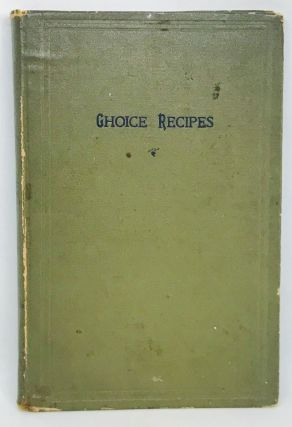 COMMUNITY COOKBOOK] Choice Recipes. Woman's Association of the Eliot Union Church