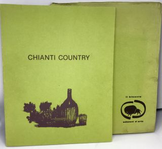 Chianti Country; twenty-seven plates presented by Carlo Betocchi - Historical Introduction by...