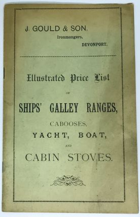 Illustrated Price List of Ships' Galley Ranges, Cabooses, Yacht, Boat and Cabin Stoves