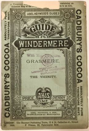 A Guide to Windermere and Grasmere; Abel Heywood's Series Of Penny Guide Books