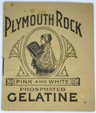 GELATIN] Plymouth Rock; Pink and White Phosphated Gelatine. Plymouth Rock