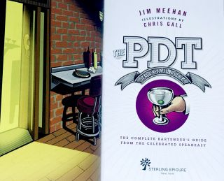 [COCKTAILS] The PDT Cocktail Book; The Complete Bartender's Guide From The Celebrated Speakeasy