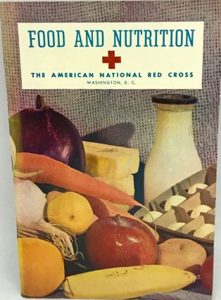 NUTRITION] Food and Nutrition. The American Red Cross