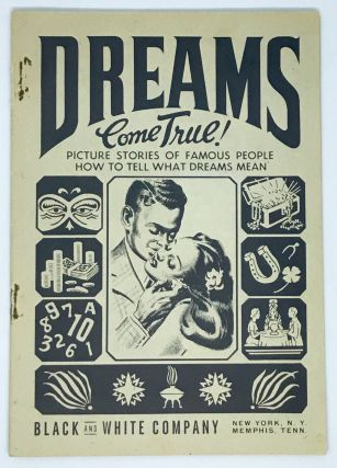 AFRICAN AMERICAN] [DREAM BOOK] Dreams Come True!; Picture Stories of Famous People How to Tell...