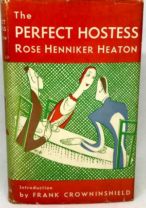 The Perfect Hostess; With an Introduction by Frank Crowninshield, Decorated by Alfred E. Taylor....