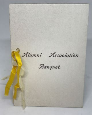 MENU] Alumni Association Banquet; First Annual Alumni Assoc. Banquet. Hobart College