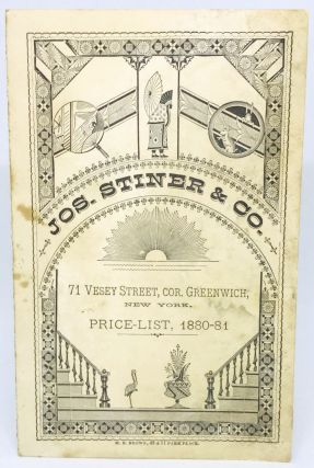 GROCER] [NEW YORK] Price-List, 1880-81; 71 Vesey Street, Cor. Greenwich, New York. Jos. Stiner, Co