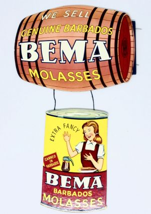 DIE CUT] We Sell Genuine Barbados BEMA Molasses; Extra Fancy Bema Brand Molasses - Canned in...