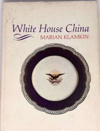 White House China. Marian Klamkin