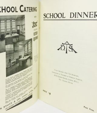 BRITISH] [EDUCATION] School Dinners. Association of Teachers of Domestic Subjects