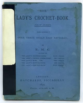[TEXTILES] The Lady's Crochet-Book; Containing Over Three Dozen Easy Patterns