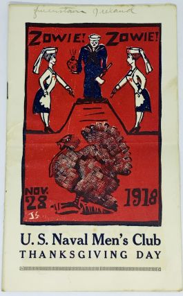 PROGRAM] [US NAVY] Zowie! Zowie!; U.S. Naval Men's Club THANKSGIVING DAY