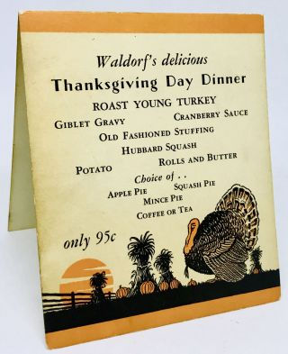 MENU] Waldorf's delicious Thanksgiving Day Dinner
