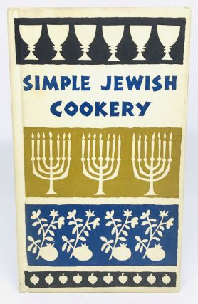 Simple Jewish Cookery; Decorations by Ruth McCrea. Edna Beilenson