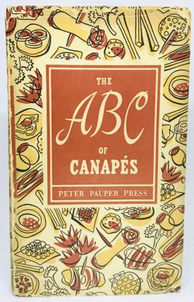 The ABC of Canapés. Edna Beilenson