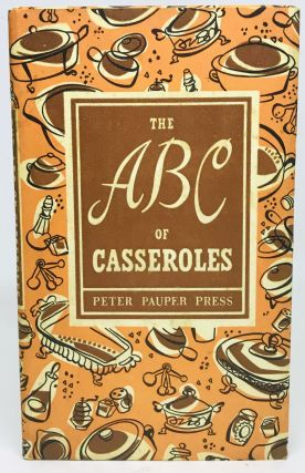 The ABC of Casseroles; With Decorations By Ruth McCrea