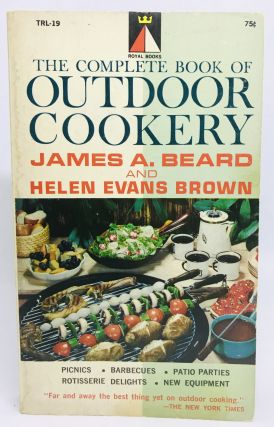 The Complete Book of Outdoor Cookery. James Beard, Helen Evans Brown