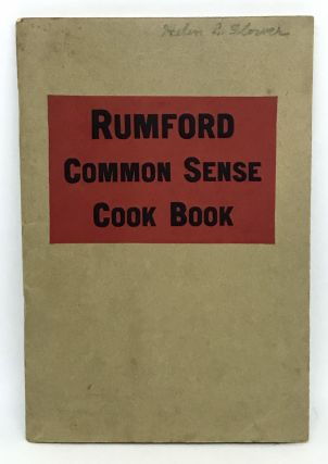 Rumford Common Sense Cook Book. Lily Haxworth Wallace